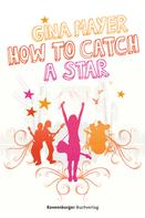 Gina Mayer: How to catch a star ★★★★