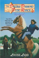 Louise Ladd: Double Diamond Dude Ranch #6 - Rodeo