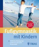 : Fußgymnastik mit Kindern