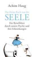 Achim Haug: Das kleine Buch von der Seele ★★★★
