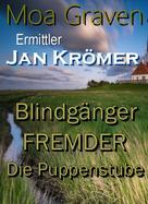 Moa Graven: Jan Krömer - Ermittler in Ostfriesland - Die Fälle 6 bis 8