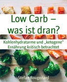 Stefan Rougenard: Low Carb – was ist dran? ★