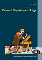 Jan Olsson: Practical Organization Design