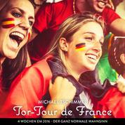 Tor-tour de France - 4 Wochen Frankreich während der EM 2016