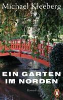 Michael Kleeberg: Ein Garten im Norden ★★