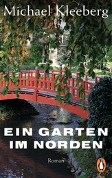 Ein Garten im Norden - Roman