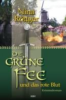Nina Röttger: Die grüne Fee und das rote Blut ★★★★