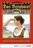 Verena Kufsteiner: Das Berghotel - Folge 121