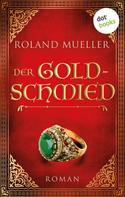 Roland Mueller: Der Goldschmied ★★★★
