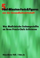 Klaus-Dieter Thill: Was Medizinische Fachangestellte an ihren Praxis-Chefs kritisieren ★