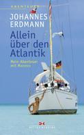 Johannes Erdmann: Allein über den Atlantik ★★★★