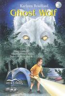Karleen Bradford: Ghost Wolf
