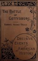 Samuel Adams Drake: The Battle of Gettysburg 1863