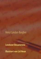 Londoner Decamerone - Illustrationen von Lisl Neun