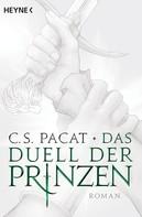 C.S. Pacat: Das Duell der Prinzen ★★★★★