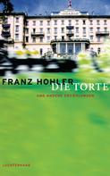 Franz Hohler: Die Torte und andere Erzählungen ★★★