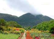 Impressionen von der Insel Leyte - - Bildband I über die Philippinen -
