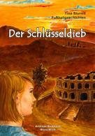 Andreas Burkhardt: Der Schlüsseldieb
