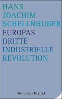 Hans Joachim Schellnhuber: Europas Dritte Industrielle Revolution ★★
