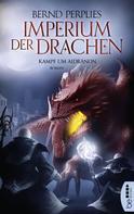 Bernd Perplies: Imperium der Drachen - Kampf um Aidranon ★★★★★
