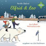 Elfrid & Leo - Das Fußballweihnachtswunder