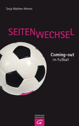 Seitenwechsel - Coming-Out im Fußball