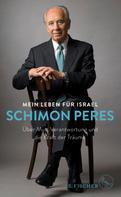 Schimon Peres: Mein Leben für Israel