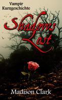 Madison Clark: Shadows Lost ★★★★
