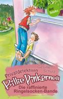 Gesine Schulz: Privatdetektivin Billie Pinkernell - Fünfter Fall: Die raffinierte Ringelsocken-Bande ★★★★★