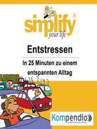 Ruth Drost-Hüttl: simplify your life - Entstressen ★★★★