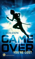 S. Mühlsteph: Game Over - You're Lost ★★★★★