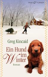 Ein Hund im Winter - Roman