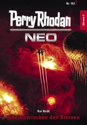 Perry Rhodan Neo 162: Allein zwischen den Sternen - Staffel: Mirona
