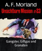 A. F. Morland: Unsichtbare Mission #23
