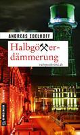 Andreas Edelhoff: Halbgötterdämmerung ★★★★