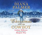 Christmas with My Cowboy (Unabridged)