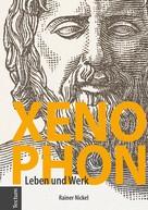 Rainer Nickel: Xenophon ★