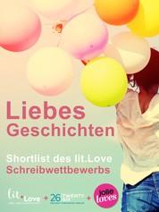 LiebesGeschichten - Shortlist des lit.Love Schreibwettbewerbs