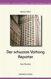 Der schwarze Vorhang / Der Reporter - Zwei Novellen