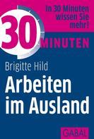 Brigitte Hild: 30 Minuten Arbeiten im Ausland