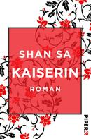 Shan Sa: Kaiserin ★★★★
