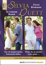 Silvia-Duett - Folge 12 - Nur du kannst meine Sehnsucht stillen/Wenn du an meiner Seite gehst ...