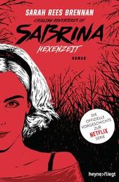 Chilling Adventures of Sabrina: Hexenzeit - Die offizielle Vorgeschichte zur Netflix-Serie