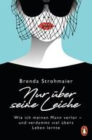 Brenda Strohmaier: Nur über seine Leiche ★★★