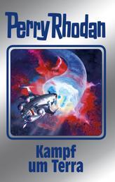 "Perry Rhodan 137: Kampf um Terra (Silberband) - 8. Band des Zyklus ""Die Endlose Armada"""