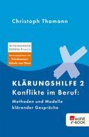 Christoph Thomann: Klärungshilfe 2 ★★★