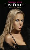 Sharon York: LustFolter | Erotischer Roman ★★★★
