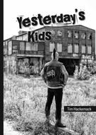 Tim Hackemack: Yesterday's Kids