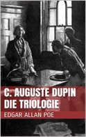 Edgar Allan Poe: C. Auguste Dupin - Die Triologie ★★★