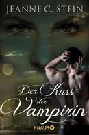 Jeanne C. Stein: Der Kuss der Vampirin ★★★★